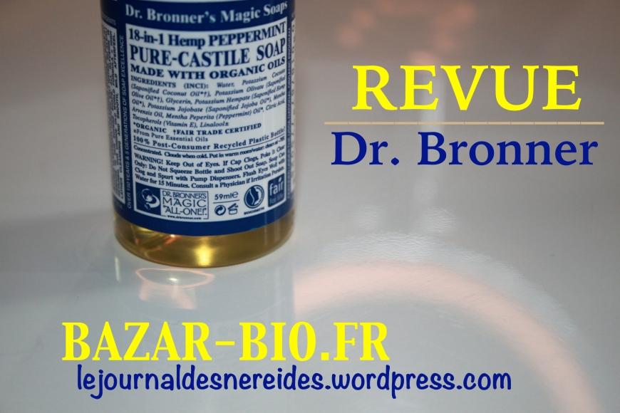 DR BRONNER bazar-bio.fr REVIEW