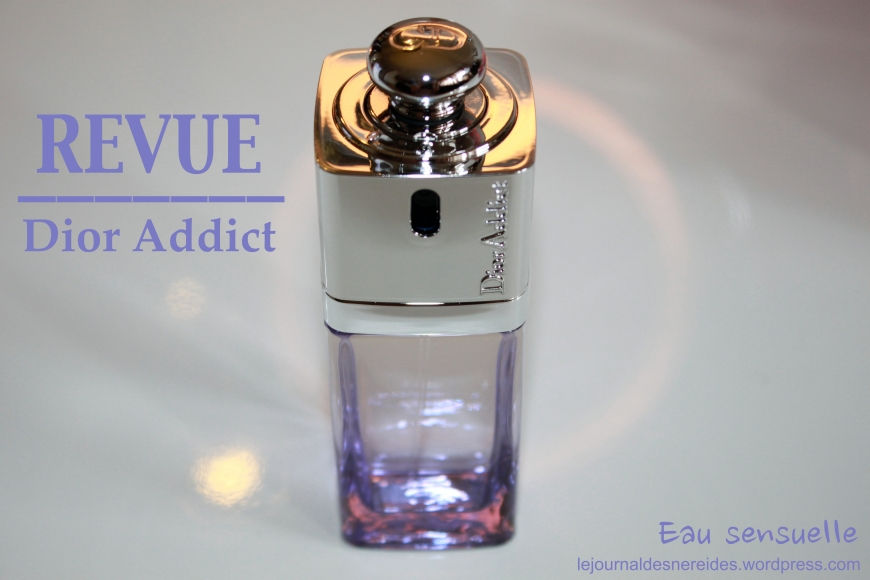 DIOR Dior Addict Eau sensuelle Fragrance Perfume Parfum Revue Review